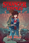Stranger Things: The Bully (Graphic Novel) Cover Image