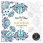 Vive Le Color! Arabia (Adult Coloring Book): Color In; De-stress (72 Tear-out Pages) Cover Image