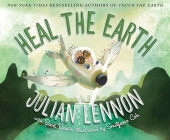 Heal the Earth (Julian Lennon White Feather Flier Adventure #2) Cover Image