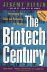 The Biotech Century: Harnessing the Gene and Remaking the World Cover Image