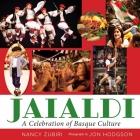 Jaialdi: A Celebration of Basque Culture (The Basque Series) Cover Image