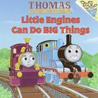 Little Engines Can Do Big Things (Thomas & Friends) (Pictureback(R)) Cover Image