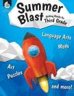 Summer Blast: Getting Ready for Third Grade Cover Image