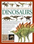 The Illustrated Encyclopedia of Dinosaurs: The Ultimate Reference to 355 Dinosaurs from the Triassic, Jurassic and Cretaceous Periods, Including More Cover Image