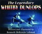 The Legendary Whitby Dunlops Cover Image