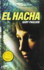 El Hacha = Hatchet Cover Image