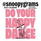 Peanuts 2021 Mini Wall Calendar: Do Your Happy Dance Cover Image