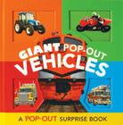 Giant Pop-Out Vehicles: A Pop-Out Surprise Book Cover Image