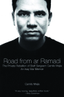 The Road from AR Ramadi: The Private Rebellion of Staff Sergeant Mejía: An Iraq War Memoir Cover Image