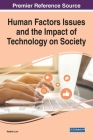 Human Factors Issues and the Impact of Technology on Society Cover Image