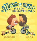 Mustache Baby Meets His Match (board book) Cover Image