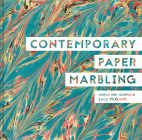Contemporary Paper Marbling: Design and Technique Cover Image