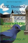 O.Z. Doesn't Diggs G.C.C. At Emerald City Cover Image