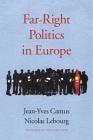 Far-Right Politics in Europe Cover Image