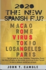 2020 The new Spanish flu?: Survival guide for Origin, Symptoms, Transmission, Prevention: How to Prepare for Quarantines, survive and Protect You Cover Image