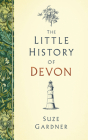 The Little History of Devon Cover Image