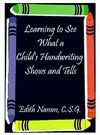 Learning to See What a Child's Handwriting Shows and Tells Cover Image
