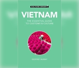 Vietnam - Culture Smart!: The Essential Guide to Customs & Culture (Culture Smart! The Essential Guide to Customs & Culture) Cover Image