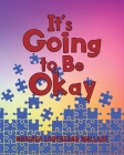 It's Going to Be Okay Cover Image