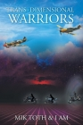 Trans-Dimensional Warriors Cover Image