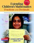 Extending Children's Mathematics: Fractions & Decimals: Innovations in Cognitively Guided Instruction Cover Image