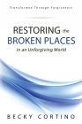 Restoring the Broken Places in an Unforgiving World Cover Image