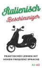 Italienisch Beschleuniger: praktisches lernen mit hohen frequenz sprache A1 A2 Cover Image