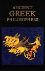 Ancient Greek Philosophers (Leather-bound Classics) Cover Image