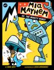MIA Mayhem vs. the Mighty Robot: #6 Cover Image