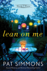 Lean on Me: A Clean and Wholesome Romance Cover Image