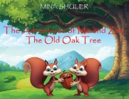 The Adventures of Me and Zee: The Old Oak Tree Cover Image