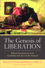 The Genesis of Liberation: Biblical Interpretation in the Antebellum Narratives of the Enslaved Cover Image