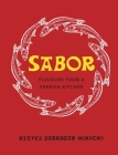 Sabor: Flavours from a Spanish Kitchen Cover Image
