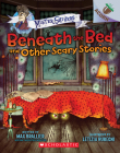Beneath the Bed and Other Scary Stories: Acorn Book (Mister Shivers) Cover Image