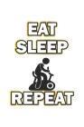 Eat Sleep Repeat: Tagebuch für Fitness Fans - Notizbuch, Notizheft Geschenk-Idee - Dot Grid - A5 - 120 Seiten Cover Image