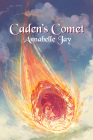 Caden's Comet (The Sun Dragon #4) Cover Image