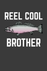 Reel Cool Brother: Rodding Notebook Cover Image