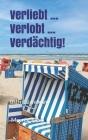 Verliebt ... Verlobt ... Verdaechtig!: Ostfrieslandkrimi Cover Image