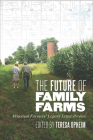 The Future of Family Farms: Practical Farmers' Legacy Letters Project Cover Image