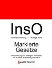 InsO, Insolvenzordnung, Smarte Gesetze, Markierte Gesetze: Hervorhebung von wichtigen Textstellen für Studium, Ausbildung und Beruf Cover Image