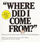 Where Did I Come From?: An Illustrated Childrens Book on Human Sexuality Cover Image