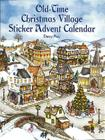 Old-Time Christmas Village Sticker Advent Calendar (Dover Sticker Books) Cover Image