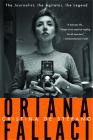 Oriana Fallaci: The Journalist, the Agitator, the Legend Cover Image