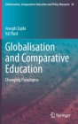 Globalisation and Comparative Education: Changing Paradigms Cover Image