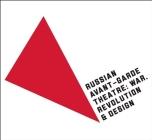 Russian Avant-Garde Theatre: War, Revolution, and Design Cover Image