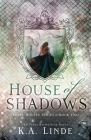 House of Shadows (Royal Houses Book 2) Cover Image
