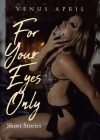 For Your Eyes Only: Short Stories Cover Image