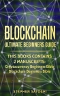 Blockchain: Ultimate Beginners Guide to Mastering Bitcoin, Making Money with Cryptocurrency & Profiting from Blockchain Technology Cover Image