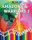 Amazons & Warriors 2: Adult Coloring Book Cover Image