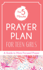 The 5-Minute Prayer Plan for Teen Girls Cover Image